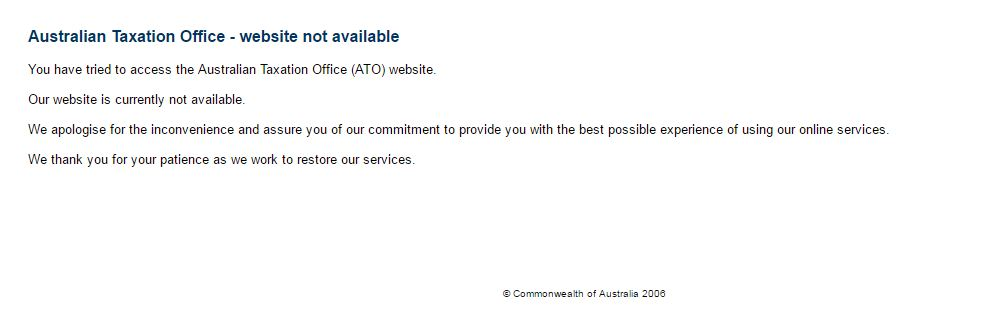 The ATO website error message at 9:00am this morning.