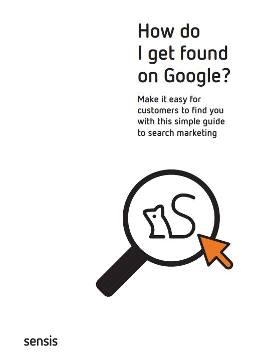 Sensis How do I get found on Google 2016.pdf