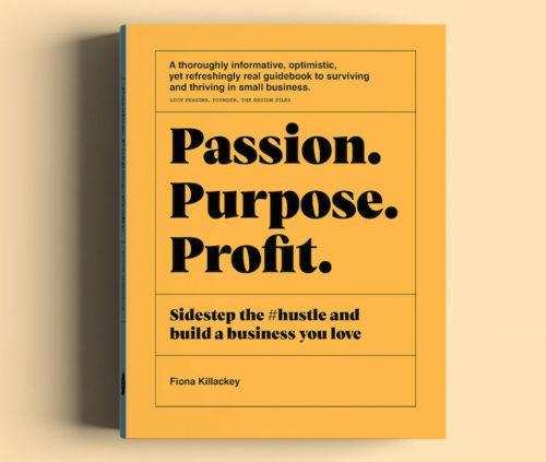 Fiona Killackey Passion Purpose Profit